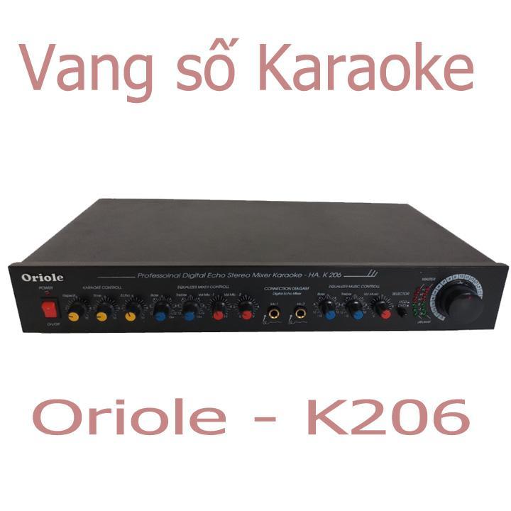 vang mixer echo karaoke oriole K206 - vang cơ - vang chỉnh cơ