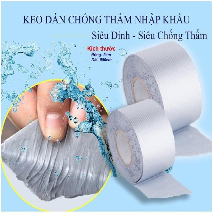 Băng keo dán chống thấm đa năng cho tường trần nhà mái tôn ống nước bể nước xô chậu phao bơi bể bơi đồ bơm hơi