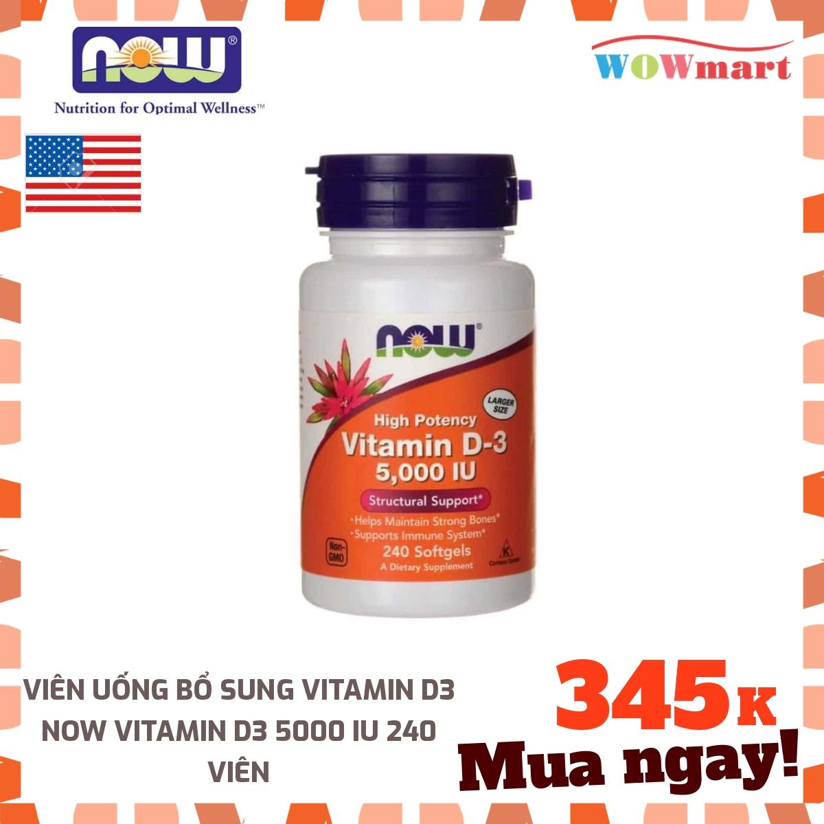 Viên uống bổ sung Vitamin D3 Now Vitamin D3 5000 IU 240 viên - [MỸ]
