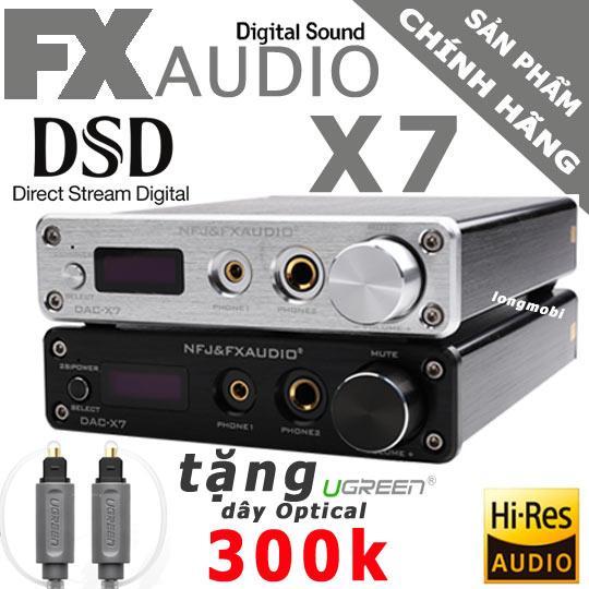 FX AUDIO X7 - ĐẦU GIẢI MÃ DAC 384KHZ/32BIT DSD256 - TẶNG DÂY QUANG EMK