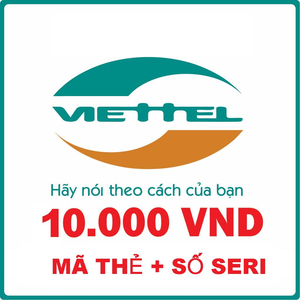 Viettel Mệnh Giá 10.000VND Mã Thẻ + Seri