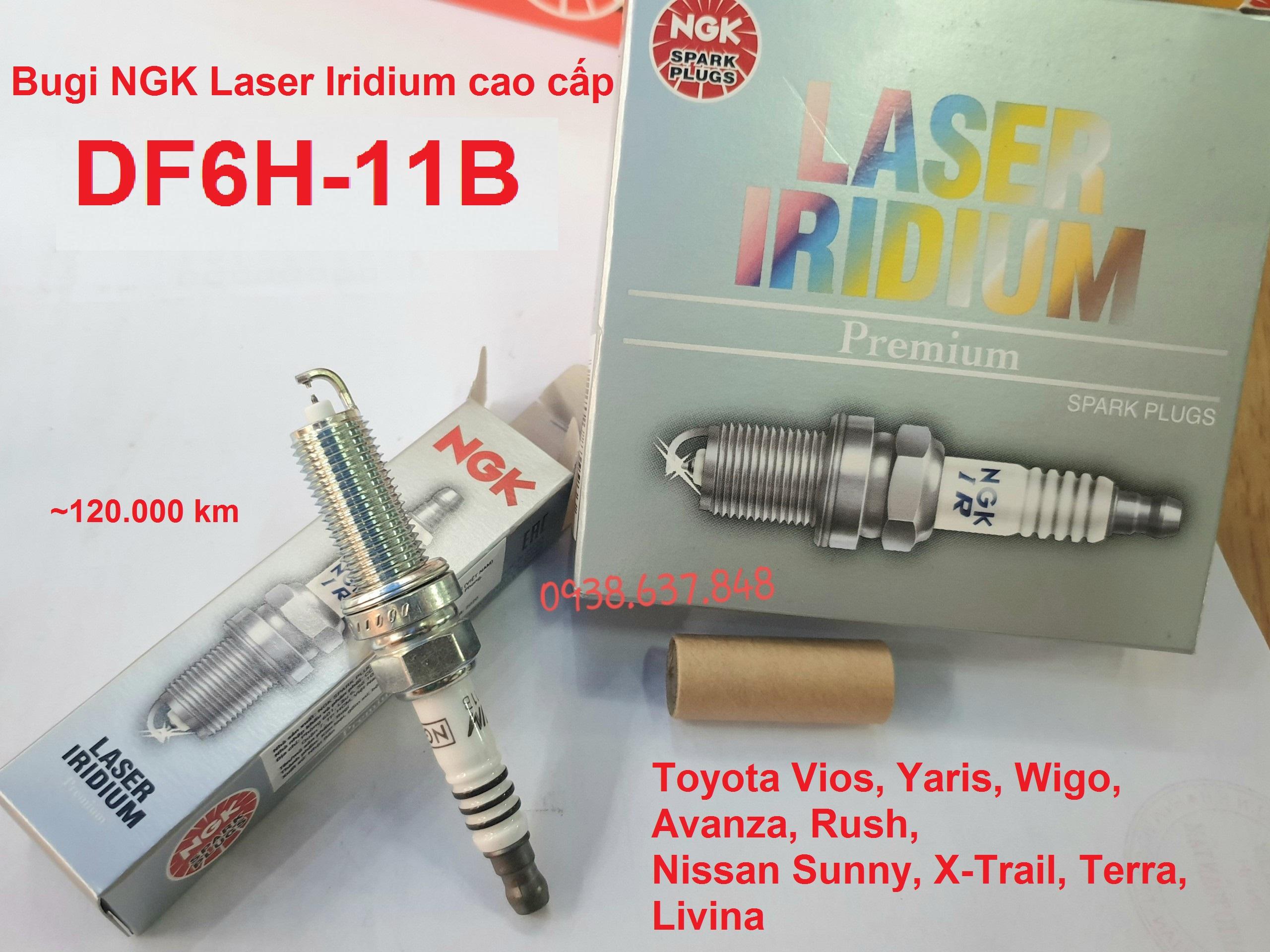 (mã DF6H-11B) Bugi NGK Laser Iridium dùng Toyota Vios Yaris Wigo Avanza Rush Nissan Sunny X-Trail Terra Livina