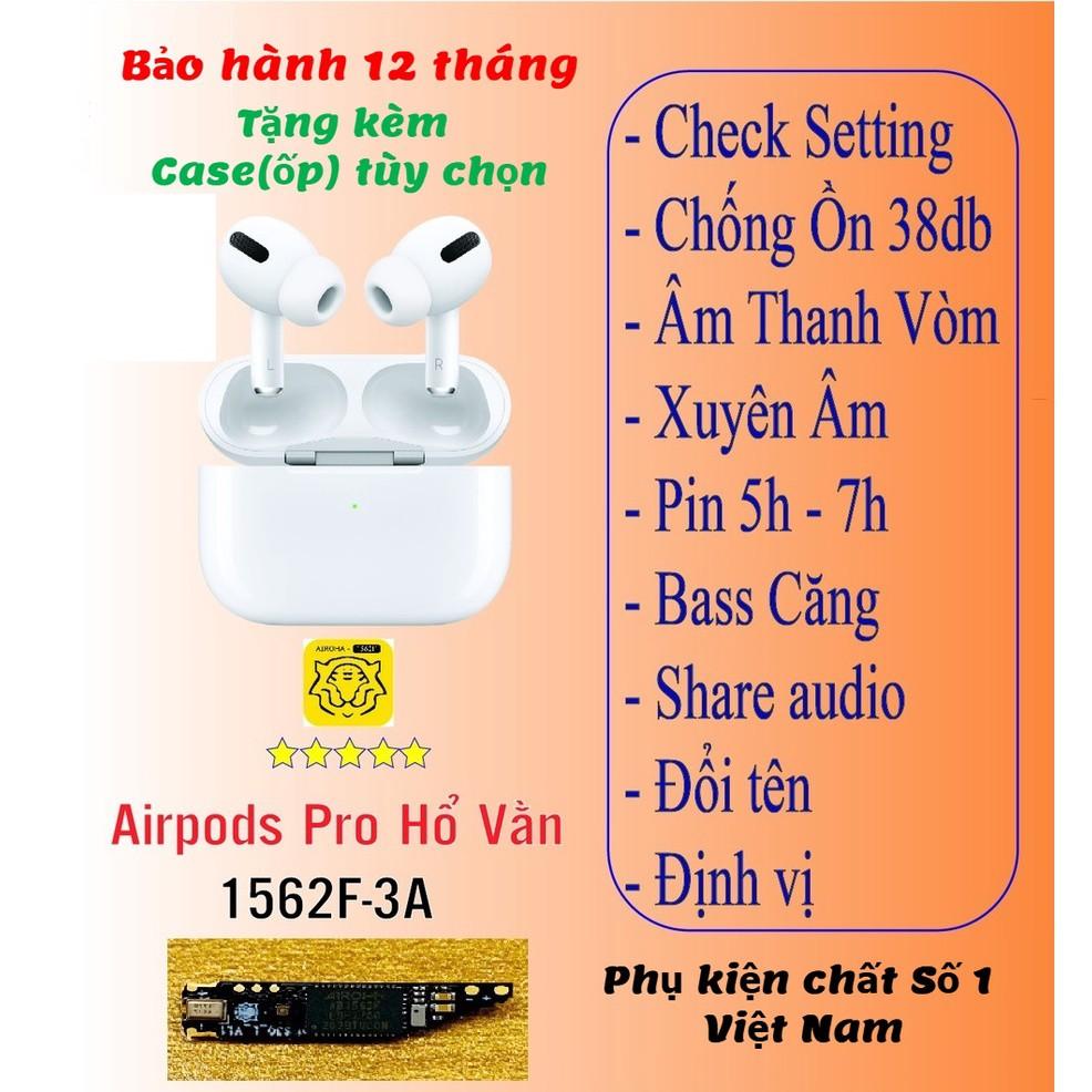 [Bảo H&agravenh 12 th&aacuteng] Tai Nghe Airpods Pro Hổ Vằn 1562F 38dB PIN 5H Cao Cấp Nhất Năm 2021