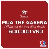 Mã thẻ Game Garena 500.000 - nhận mã qua SMS - siêu nhanh