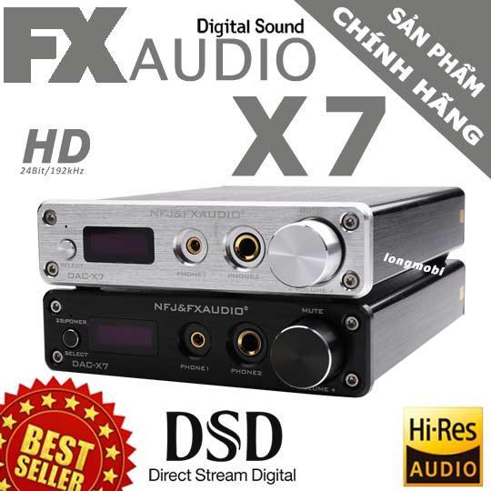 FX Audio X7 DAC nghe nhạc lossless/DSD hay nhất Model Mới
