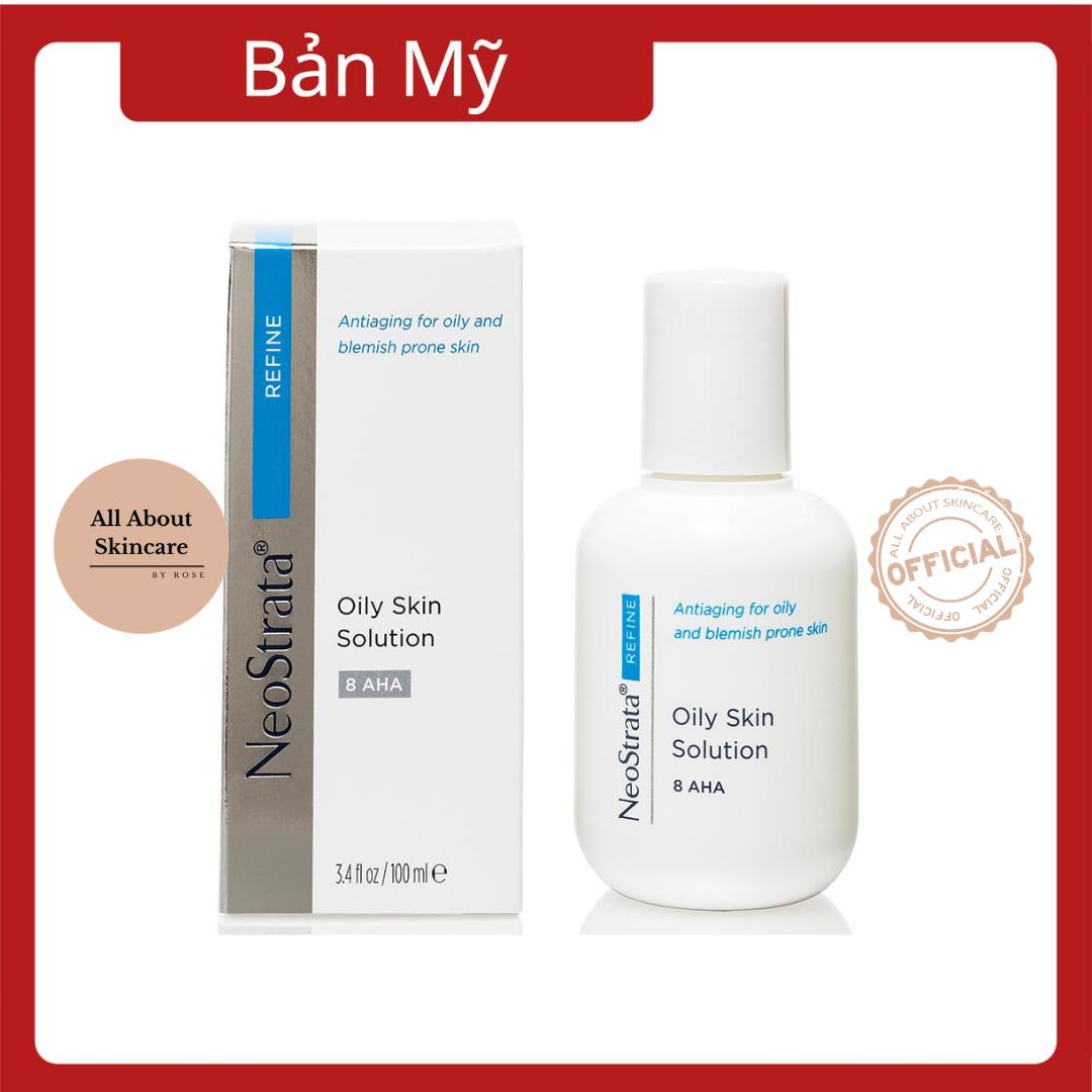 Tinh chất Neostrata Oily Skin Solution Lotion AHA 8% 100ml