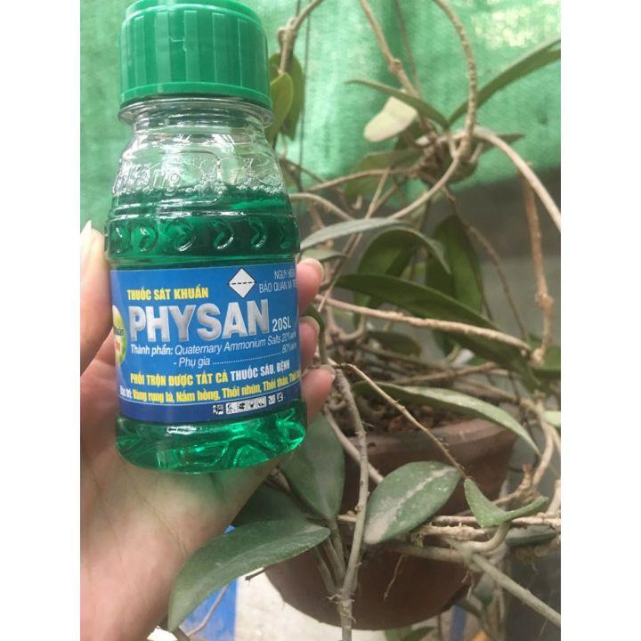 Physan lạnh- Dung dịch sát khuẩn trừ nấm bệnh cây trồng Physan 20 SL