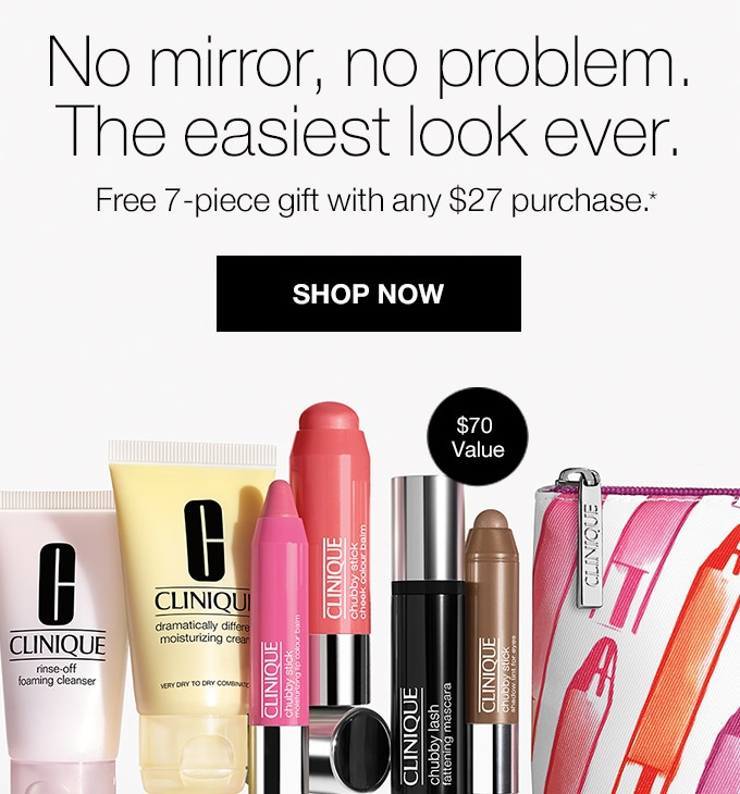 No  mirror, no problem. The easiest look ever. Free 7-piece gift is yours  with any $27 purchase.* SHOP NOW  $70 value